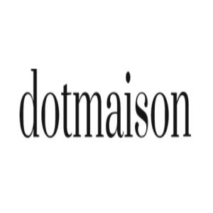 Dotmaison Discount Code